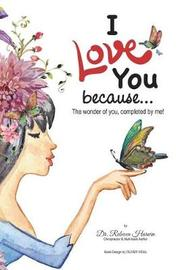I Love You Because... by Dr Rebecca Harwin image