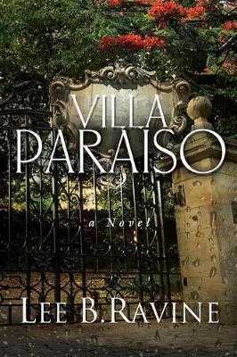 Villa Paraiso by Lee B Ravine