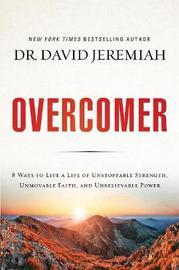 Overcomer by David Jeremiah