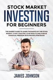 Stock Market Investing for Beginners by Steven Smith