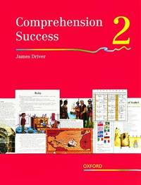 Comprehension Success: Level 2: Pupils' Book 2 by James Driver image