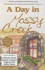 A Day in Mossy Creek by Deborah Smith