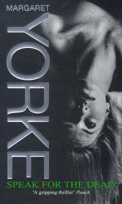 Speak for the Dead by Margaret Yorke