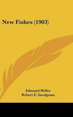 New Fishes (1903) by Edmund Heller