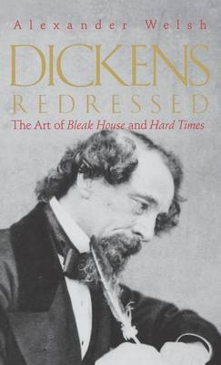 Dickens Redressed by Alexander Welsh image