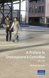 A Preface to Shakespeare's Comedies by Michael Mangan image
