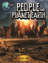 Planet Earth: People and Planet Earth by Michael Bright