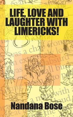 Life, Love and Laughter with Limericks! by Nandana Bose image