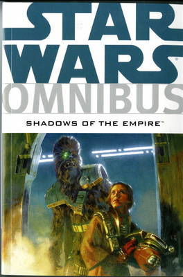 Star Wars Omnibus: Shadows of the Empire by John Wagner image