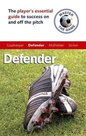 Master the Game: Defender by Paul Broadbent image