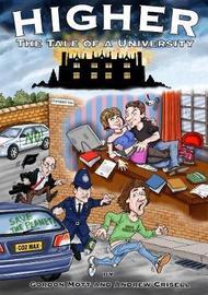 Higher: the Tale of a University by Gordon Mott