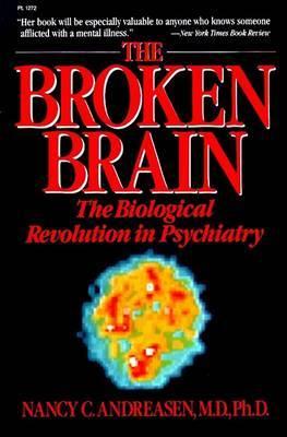 Broken Brain by Nancy C Andreasen image