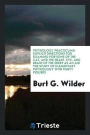 Physiology Practicums by Burt G Wilder image