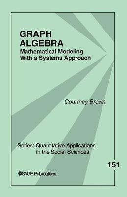 Graph Algebra by Courtney M. Brown