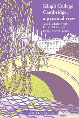 King's College Cambridge by Alan Macfarlane