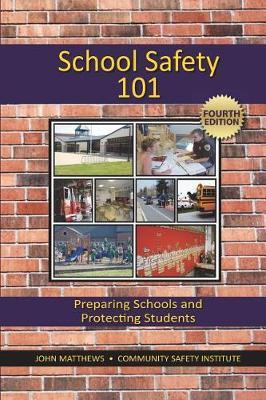School Safety 101 by John Matthews image