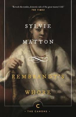 Rembrandt's Whore by Sylvie Matton image