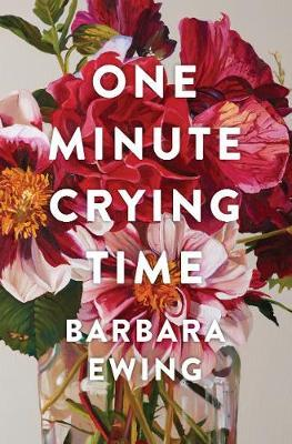 One Minute Crying Time by Barbara Ewing