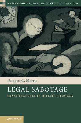 Legal Sabotage by Douglas Morris
