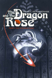 The Dragon and the Rose: The Turning Point by Diane C. Hundertmark image