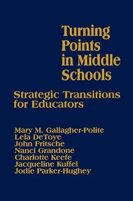 Turning Points in Middle Schools by Mary Gallagher-Polite image