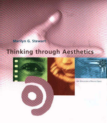Thinking Through Aesthetics by Marilyn G. Stewart image