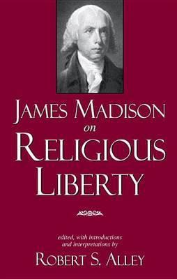 James Madison on Religious Liberty image