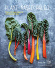 Plant-Based Paleo: Protein-Rich Vegan Recipes for Well-Being and Vitality by Jenna Zoe