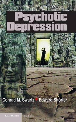 Psychotic Depression by Conrad M. Swartz image