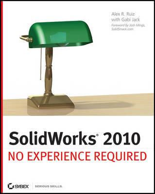 SolidWorks 2010 by Alex Ruiz