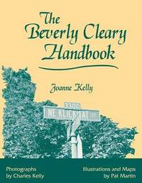 The Beverly Cleary Handbook by Joanne Kelly