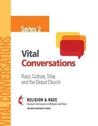 Vital Conversations 2 by General Comission on Religion and Race image