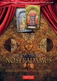 Lost Tarot of Nostradamus by John Matthews