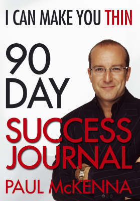 I Can Make You Thin 90-Day Success Journal by Paul McKenna image