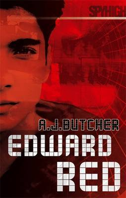Spy High 2: Edward Red by A.J. Butcher