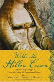Within the Hollow Crown by Margaret Campbell Barnes image