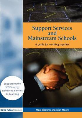 Support Services and Mainstream Schools by Mike Blamires image