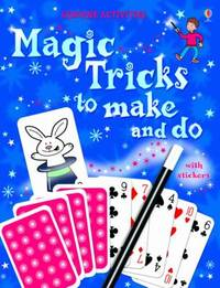 Magic Tricks to Make and Do by Ben Denne