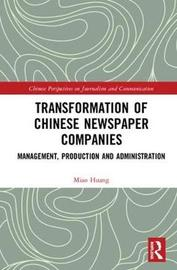 Transformation of Chinese Newspaper Companies by Miao Huang