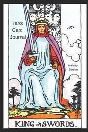 Tarot Card Journal by Melody Seelye