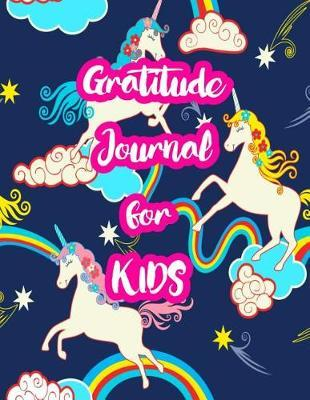 Gratitude Journal for Kids by Mariyah Krause