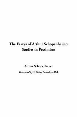 Essays of Arthur Schopenhauer: Studies in Pessimism by Arthur Schopenhauer image
