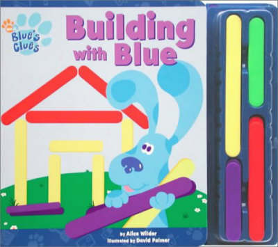 Building with Blue by Alice Wilder