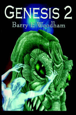 Genesis 2 by Barry E Woodham