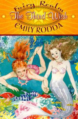 The Third Wish by Emily Rodda