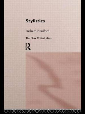 Stylistics by Richard Bradford