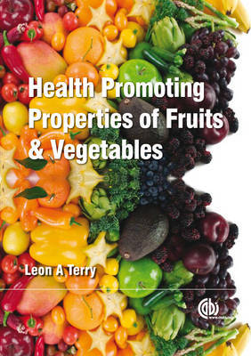 Health-Promoting Properties of Fruits and Vegetables by Leon Terry image