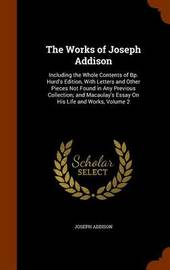 The Works of Joseph Addison by Joseph Addison image