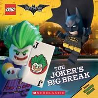 The Joker's Big Break (the Lego Batman Movie: 8x8) by Michael Petranek