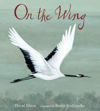 On the Wing by David Elliott
